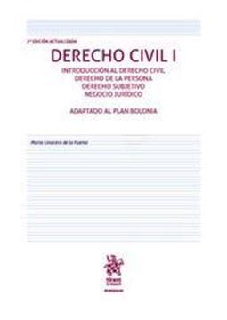 """Imagen de Derecho civil I 2ª Ed, 2018 """"Introducción al derecho civil. Derecho de la persona. Dererecho subjetivo. Negocio Jurídico"""""""