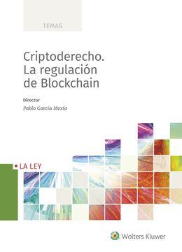 Criptoderecho. La regulación de Blockchain, 2018
