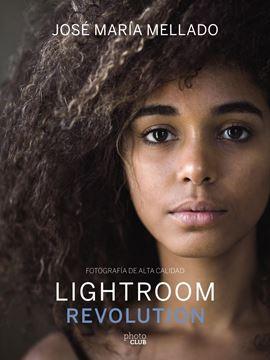 """Lightroom Revolution """"Fotografía de Alta Calidad"""""""