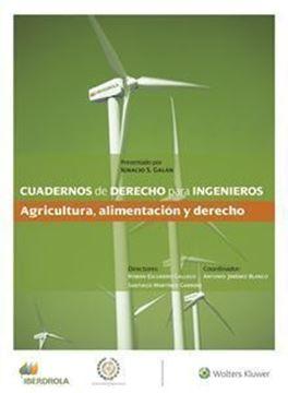 """Imagen de Cuadernos de Derecho para Ingenieros (n.º 47) """"Agricultura, alimentación y derecho"""""""