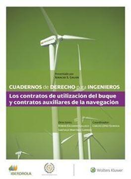 """Imagen de Cuadernos de Derecho para Ingenieros (n.º 45) """"Los contratos de utilización del buque y contratos auxiliares de la nave"""""""