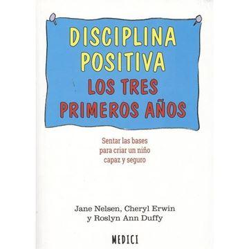 """Imagen de Disciplina positiva, 2018 """"Los tres primeros años"""""""
