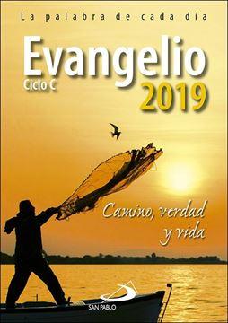 """Evangelio 2019 """"Camino, Verdad y Vida. Ciclo C"""""""