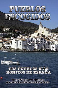 """Imagen de Pueblos Escogidos, 2018 """"Los pueblos más bonitos de España"""""""