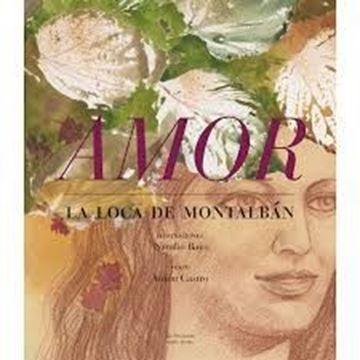 Imagen de Amor. La Loca de Montalbán