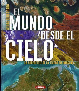"""Imagen de El mundo desde el cielo """"Atlas ilustrado"""""""