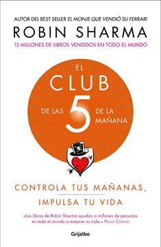"""El Club de las 5 de la mañana """"Controla tus mañanas, impulsa tu vida"""""""