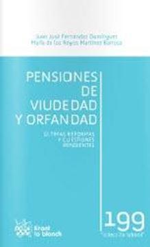 """Pensiones de viudedad y orfandad """"Últimas reformas y cuestiones pendientes"""""""