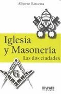"""Imagen de Iglesia y Masonería """"Las dos ciudades"""""""