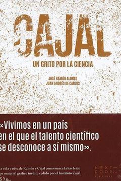 """Imagen de Cajal """"Un grito por la ciencia"""""""