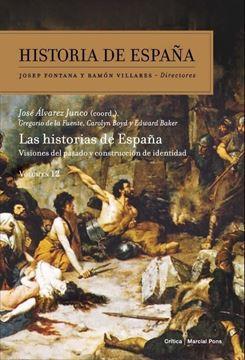 """Imagen de Las historias de España. Visiones del pasado y construcción de identidad """"Historia de España,  vol. 12"""""""