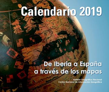 "Imagen de Calendario 2019 de Iberia a España a Través de los Mapas ""Instituto Geográfico Nacional. Centro Nacional de Información Geográfica"""