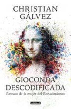 """Imagen de Gioconda descodificada """"Retrato de la mujer del Renacimiento"""""""