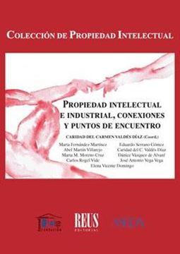 Propiedad intelectual e industrial, conexiones y puntos de encuentro, 2018