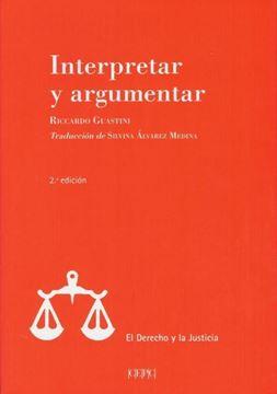 Imagen de Interpretar y argumentar 2ª ed, 2018