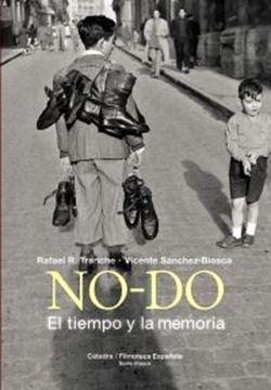 Imagen de NO-DO. El tiempo y la memoria, 2018
