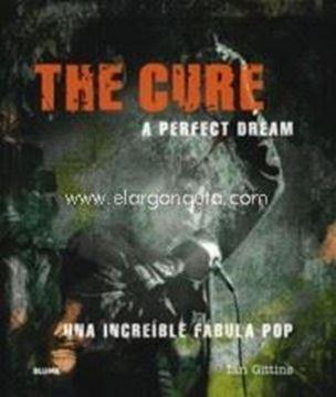 """Imagen de The Cure. A perfect dream, 2018 """"Una increíble fábula pop"""""""