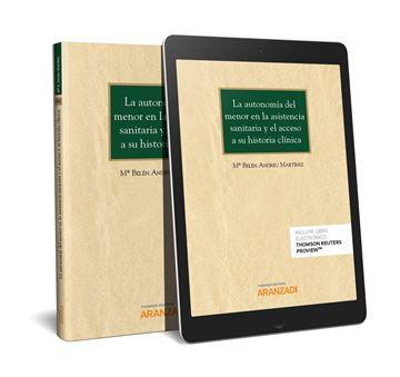 Autonomía del menor en la asistencia sanitaria y el acceso a su historia clínica, La, 2018