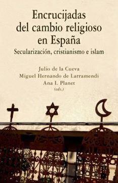 """Imagen de Encrucijadas del cambio religioso en España """"Secularización, cristianismo e islam"""""""