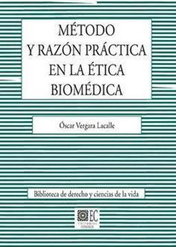 Imagen de Método y razón práctica en la ética biomédica, 2018