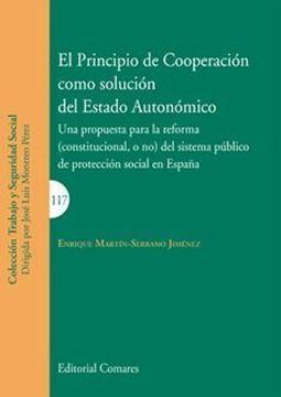 """Imagen de Principio de cooperación como solución del Estado Autonómico, El """"Una propuesta para la reforma (constitucional, o no) del sistema público"""""""