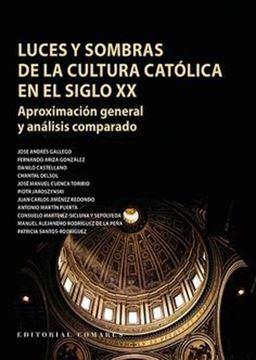 """Imagen de Luces y sombras de la cultura católica en el siglo XX """"Aproximación general y análisis comparado"""""""