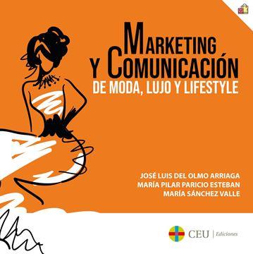 Marketing y comunicación de moda, lujo y lifestyle, 2018