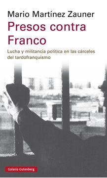 Presos contra Franco, 2019