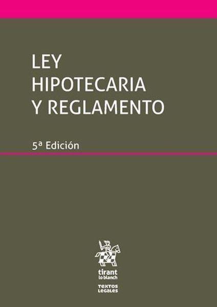 Imagen de Ley Hipotecaria y Reglamento, 5ª 2017