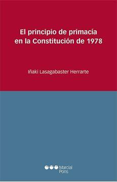 Imagen de Principio de primacía en la Constitución de 1978, El, 2019