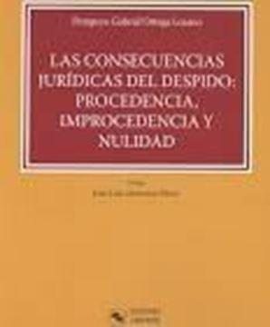 Imagen de Las consecuencias jurídicas del despido: Procedencia, Improcedencia y Nulidad, 2018