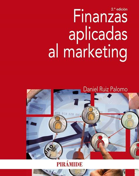 Finanzas aplicadas al marketing, 2ª ed, 2019