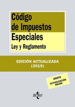 """Código de Impuestos Especiales, 2019 """"Ley y Reglamento"""""""