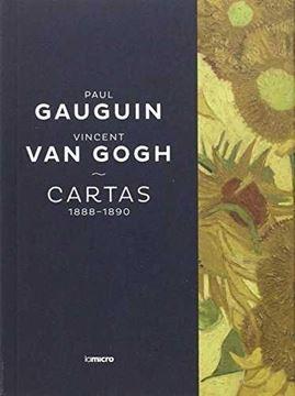 Paul Gauguin  y Vincent Van-Gogh: Cartas 1888-1890