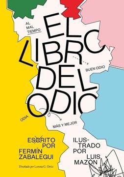 """Libro del odio, El  """"Ilustrado por Luis Mazón"""""""
