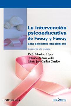 """Intervención psicoeducativa de Fawzy y Fawzy para pacientes oncológicos, La, 2019 """"Cuaderno de trabajo"""""""