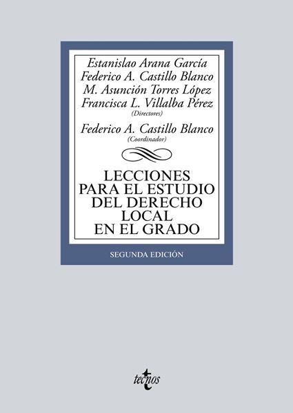 Lecciones para el estudio del derecho local en el grado, 2ª ed, 2019