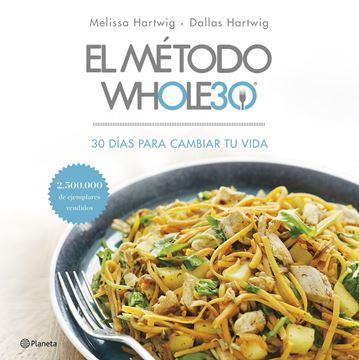 """El método Whole30 """"30 días para cambiar tu vida"""""""