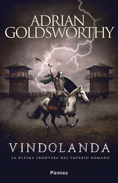 "Vindolanda ""La última frontera del Imperio romano"""