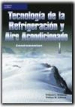 """Tecnologia de la Refrigeracion y Aire Acondicionado I """"Fundamentos"""""""
