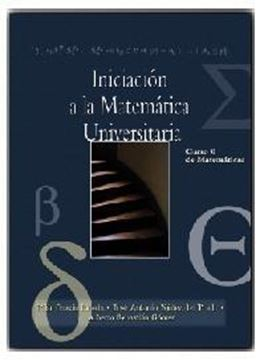 """Iniciación a la Matemática Universitaria """"Curso 0 de Matemáticas"""""""