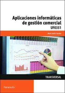 Aplicaciones informáticas de gestión comercial UF0351