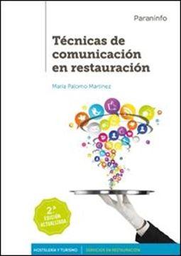 Técnicas de comunicación en restauración 2.ª edición 2017