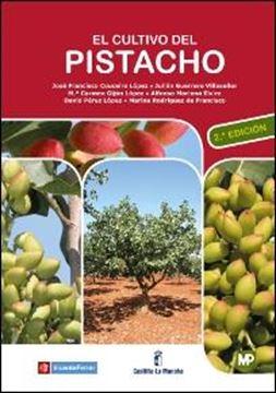 Cultivo del pistacho, El