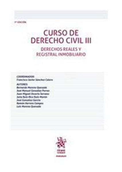 """Imagen de Curso de Derecho Civil III 7ª ed, 2018 """"Derechos reales y Registral inmobiliario"""""""