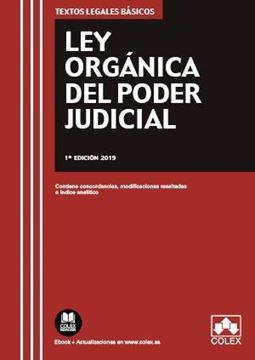 """Ley Orgánica del Poder Judicial, 2019 """"Contiene concordancias, modificaciones resaltadas e índice analítico"""""""
