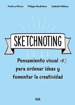 """Sketchnoting """"Pensamiento visual para ordenar ideas y fomentar la creatividad"""""""