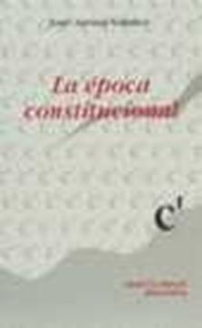 Época constitucional, la
