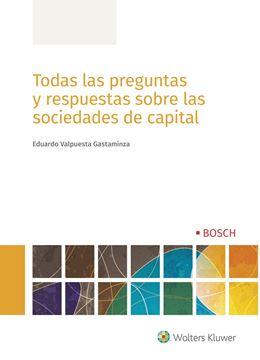 Todas las preguntas y respuestas sobre las sociedades de capital, 2019