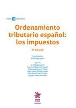 Imagen de Ordenamiento tributario español: Los impuestos, 5ª ed, 2019